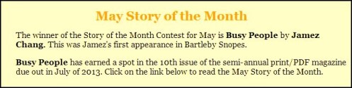 Busy People - Story of the Month - May 2013