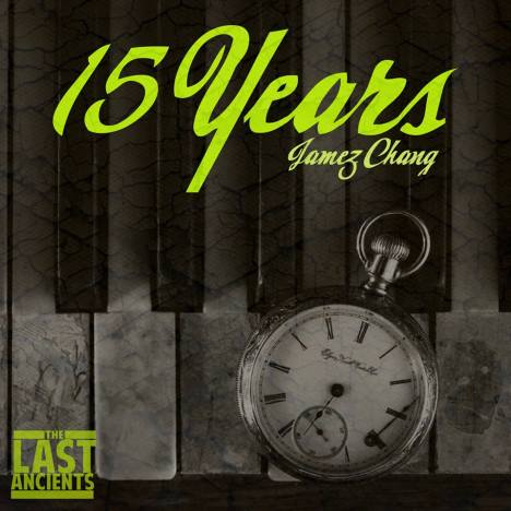 """""""15 Years"""" Jamez Chang. Produced by Beatsmith Medore. Artwork by Ezra Letra"""